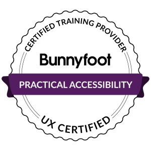 Bunnyfoot Practical Accessibility UX certified rosette